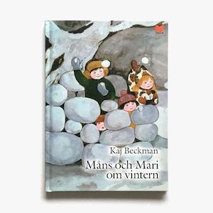 カイ・ベックマン「Måns och Mari om vintern(モンスとマリーの冬)」《2009-01》