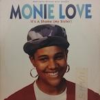 Monie Love – It's A Shame (My Sister)