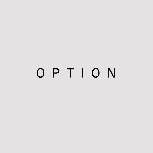 OPTION 《 2,200 yen 》