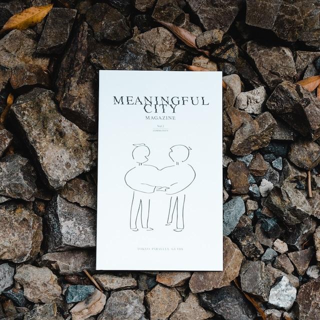 MEANINGFUL CITY MAGAZINE Vol.1 | COMMUNITY