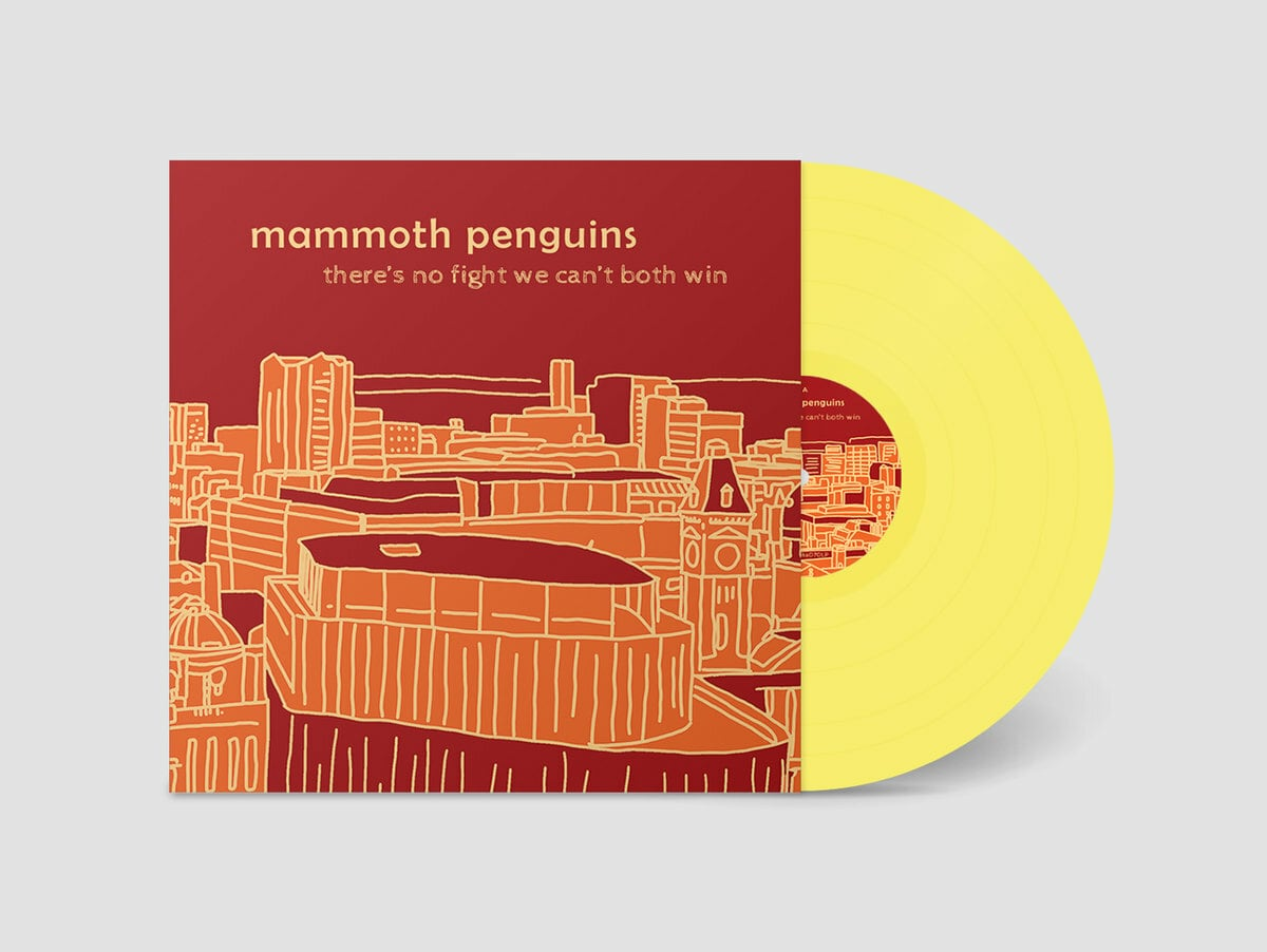 Mammoth Penguins / There's No Fight We Can't Both Win(500 Ltd LP)