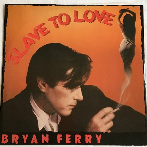 【12inch・英盤】Bryan Ferry / Slave To Love