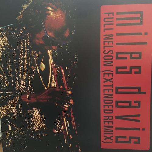 Full Nelson (Extended Remix) / Miles Davis