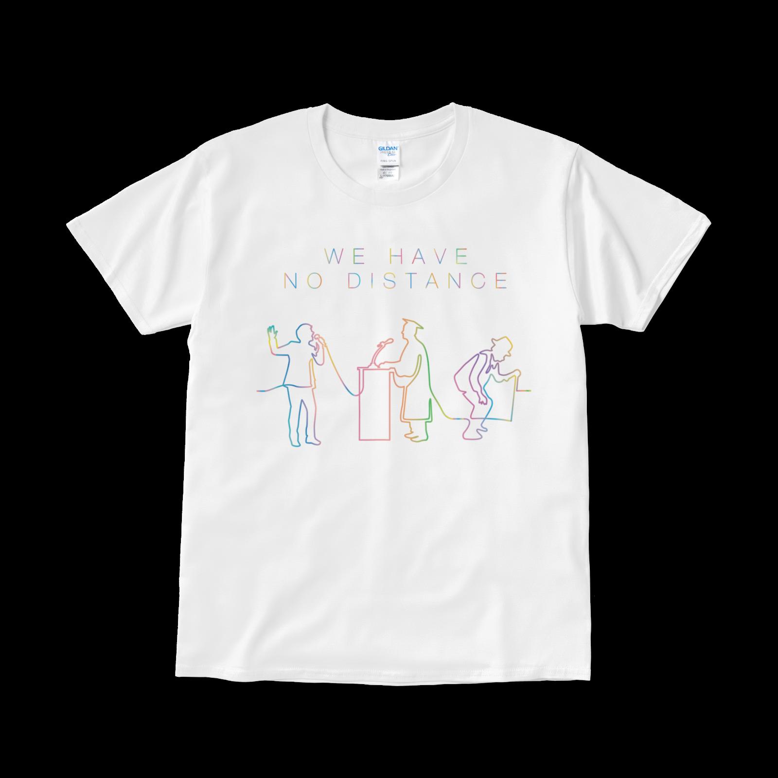 【再会を誓うTシャツ】「WE HAVE NO DISTANCE」タイプ003(送料無料)