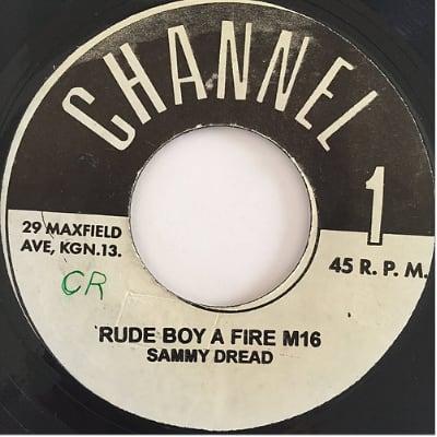 Sammy Dread (サミードレッド) - Rude Boy A Fire M16【7'】