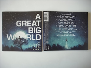 【CD】A GREAT BIG WORLD / IS THERE ANYBODEY OUT THERE?