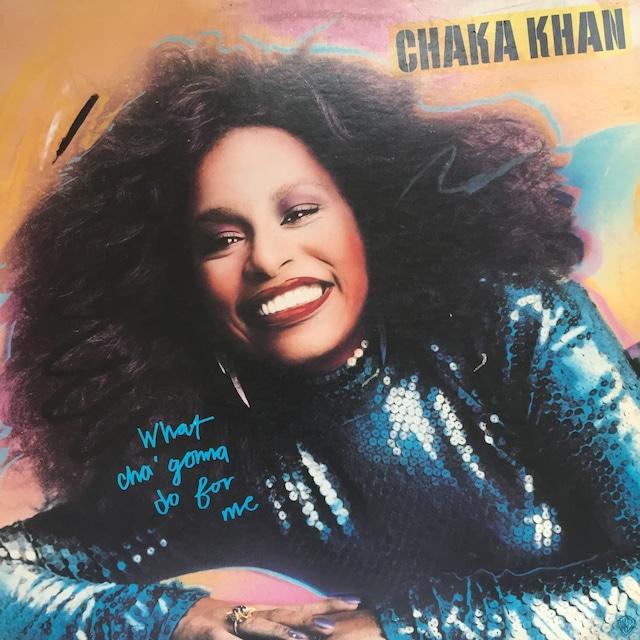 Chaka Khan – What Cha' Gonna Do For Me