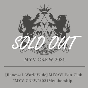 "【Renewal・WorldWide】MIYAVI Fan Club ""MYV CREW"" 2021 Membership"