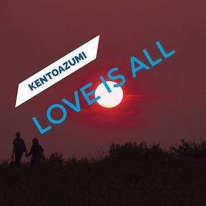 kentoazumi 12th Album Love Is All(DSD/DSF/Hi-Res)