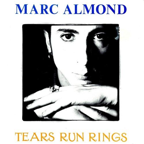 【7inch・英盤】Marc Almond   /  Tears Run Rings
