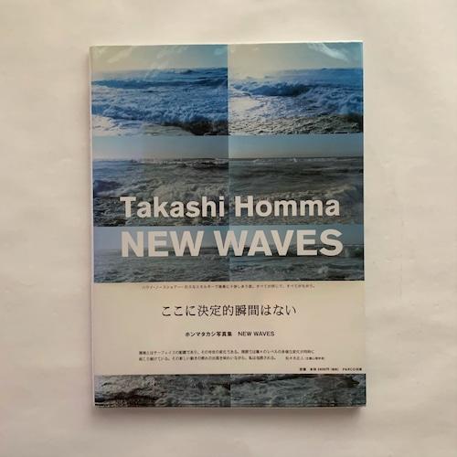 Takashi Homma: NEW WAVES / ホンマタカシ