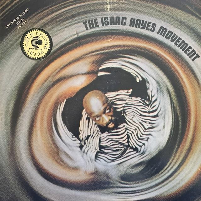 Isaac Hayes – The Isaac Hayes Movement