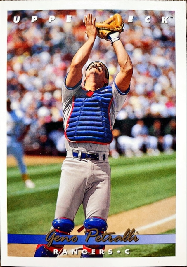 MLBカード 93UPPERDECK Geno Petralli #083 RANGERS