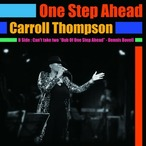 CARROLL THOMPSON /ONE STEP AHEAD/CAN'T TAKE TWO(DUB OF ONE STEP AHEAD)