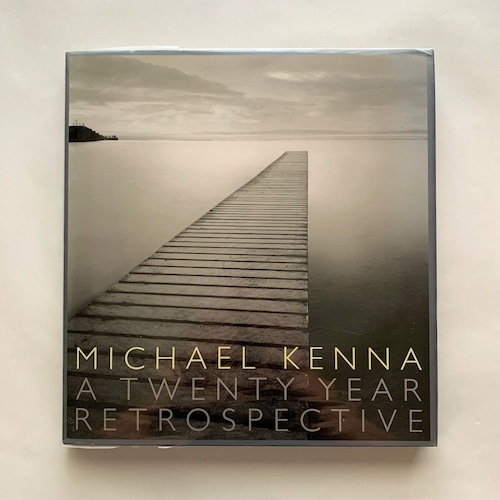マイケル・ケンナ写真集  /  Michael Kenna