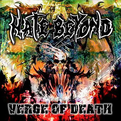 "HATE BEYOND ""Verge of Death"" (輸入盤)"