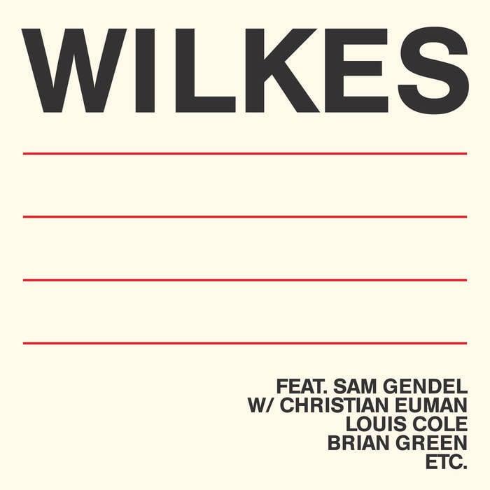 """Sam Wilkes """"Wilkes"""""""