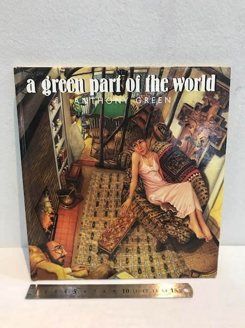 a green part of the world  ANTHONY GREEN