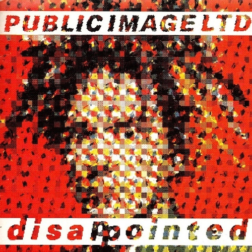 【7inch・英盤】Public Image Limited / Disappointed