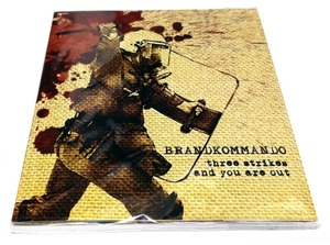 [USED] Brandkommando - Three Strikes And You Are Out (2011) [CD]