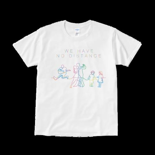 【再会を誓うTシャツ】「WE HAVE NO DISTANCE」タイプ002(送料無料)