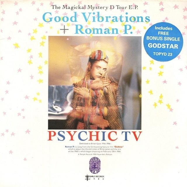 【7inch x2・英盤】Psychic TV  / Good Vibration + Roman P.