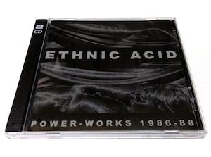 [USED] Ethnic Acid - Power-Works 1986-88 (2009) [2CD]