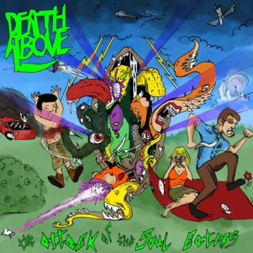 """DEATH ABOVE """"The Attack Of The Soul Eaters"""" (輸入盤)"""
