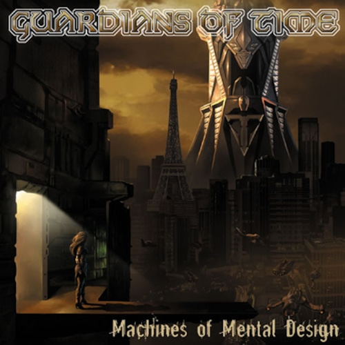 """GUARDIANS OF TIME """"Machines Of Mental Design""""日本盤"""