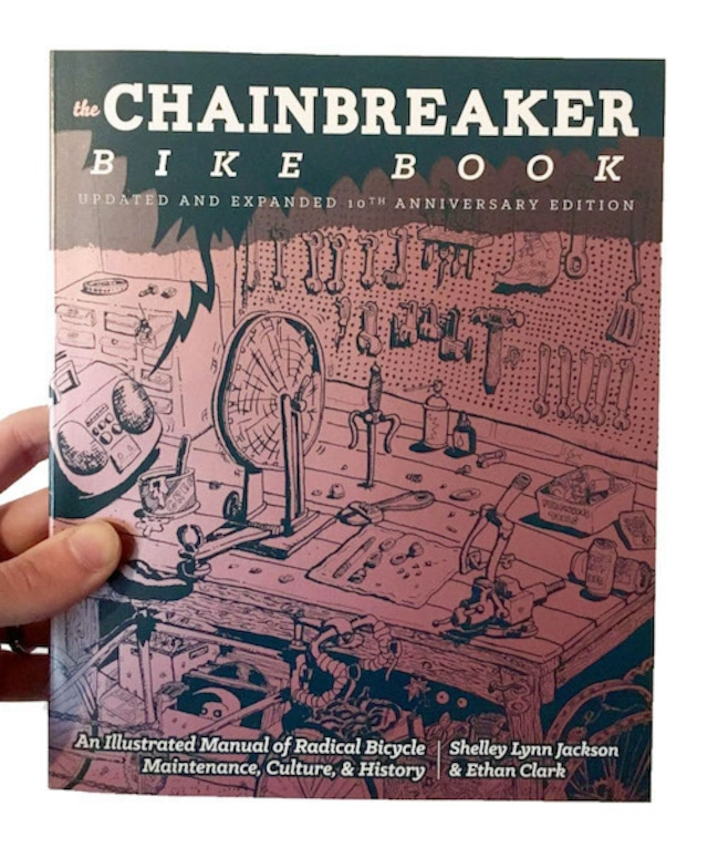 洋書 - Chainbreaker Bike Book: An Illustrated Manual of Radical Bicycle Maintenance, Culture, & History (Paperback)