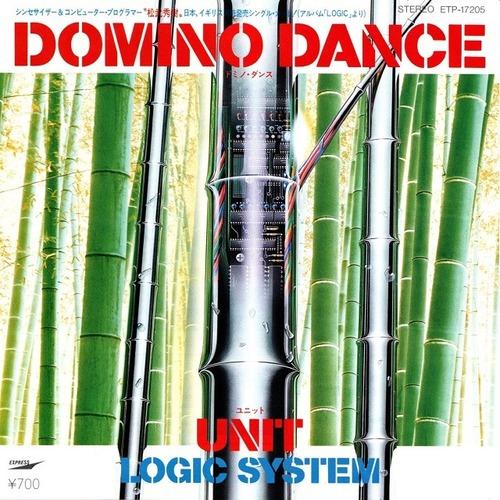 【7inch・国内盤】ロジック・システム / ドミノ・ダンス