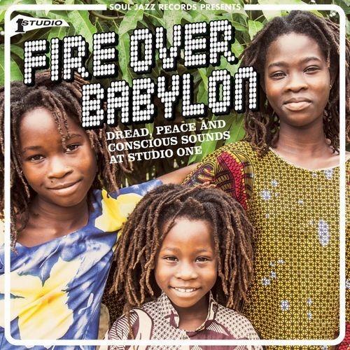 【ラスト1/LP】V.A. (Soul Jazz Records Presents) - Fire Over Babylon (Dread, Peace And Conscious Sounds At Studio One) -2LP-