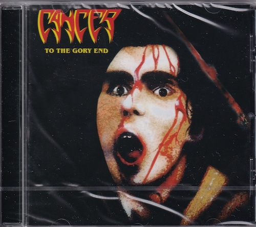 CANCER 『To the Gory End (Re-issue)』