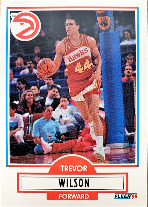 NBAカード 90FLEER Trevor Wilson #U-5 HAWKS