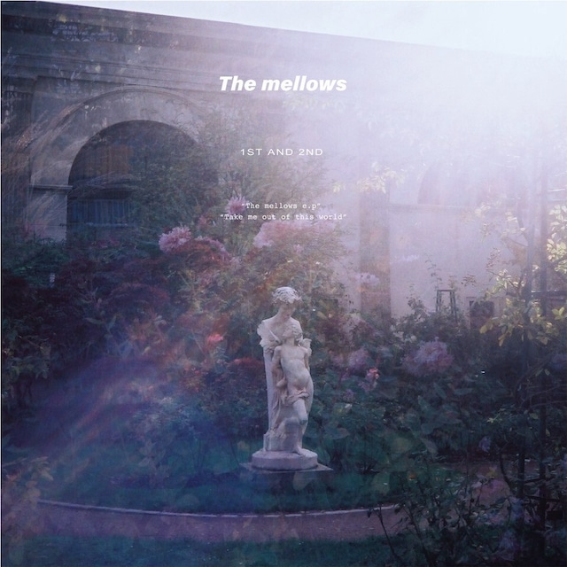 The mellows - 1st & 2nd