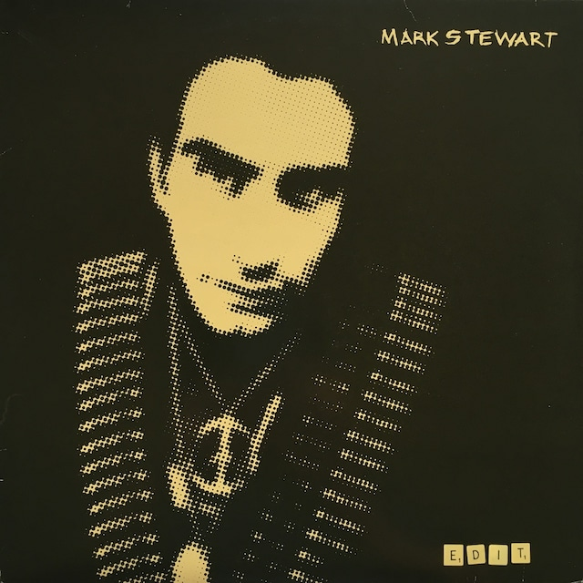 【LPx2・独盤】Mark Stewart / Edit