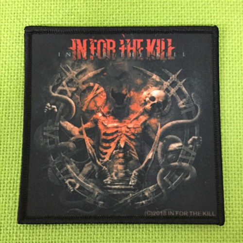 """IN FOR THE KILL """"In For The Kill"""" プリントパッチ"""
