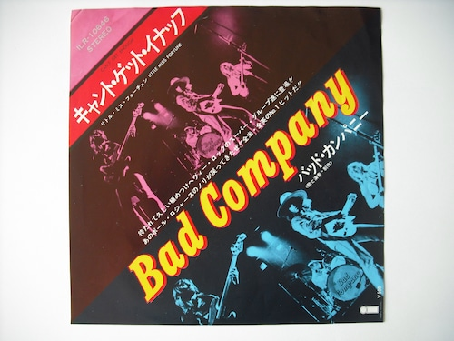 """【7""""】BAD COMPANY / CAN'T GRT ENOUGH"""