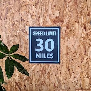 トラフィックサインボード 「SPEED LIMIT」