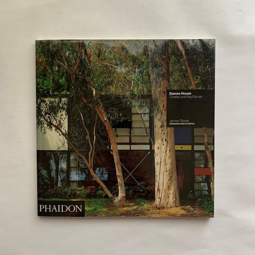 Eames House: Charles and Ray Eames / James Steele