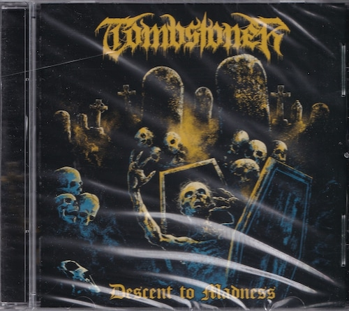 TOMBSTONER 『Descent to Madness』