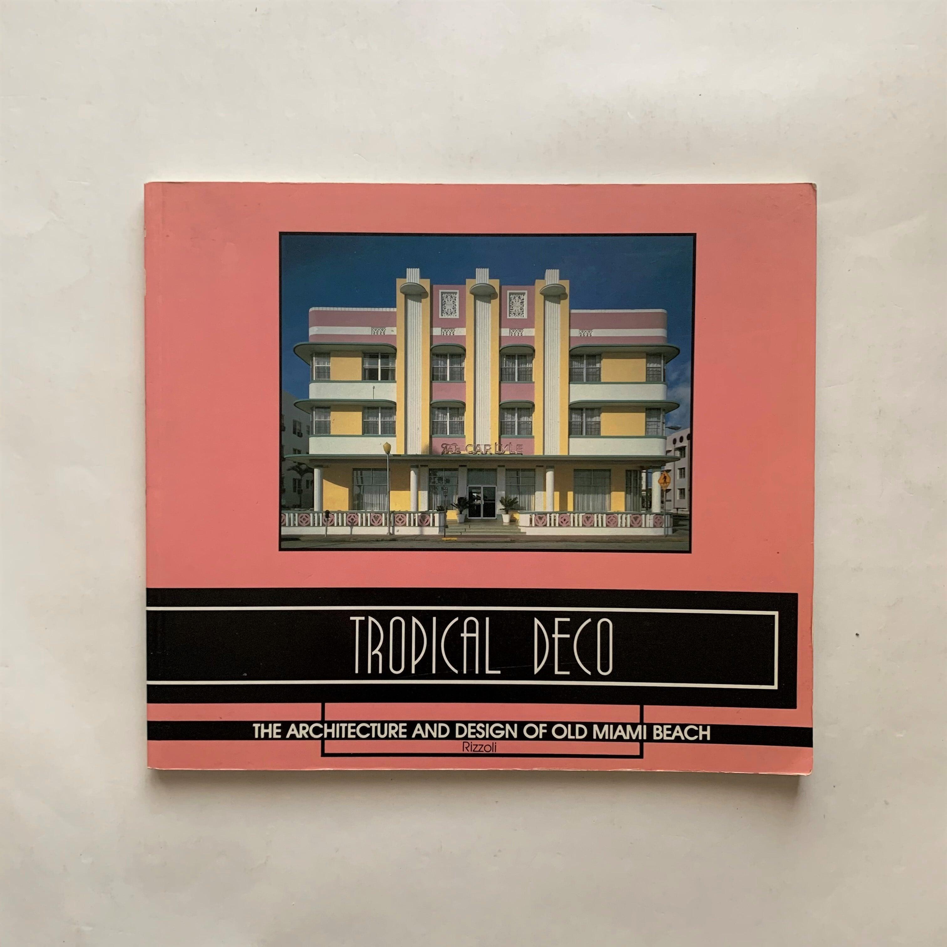 Tropical Deco /  Laura Cerwinske