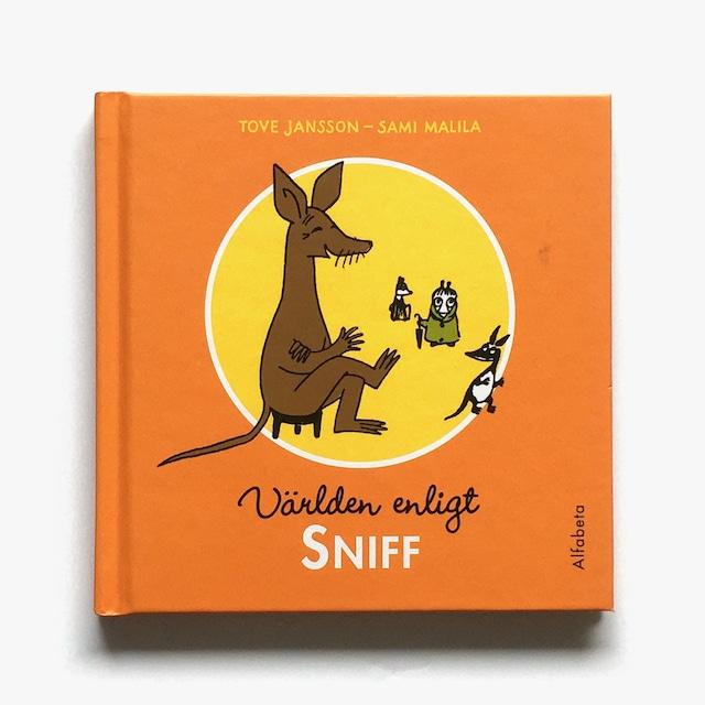 トーヴェ・ヤンソン:原作「Världen enligt Sniff(スニフの名言集)」《2012-01》