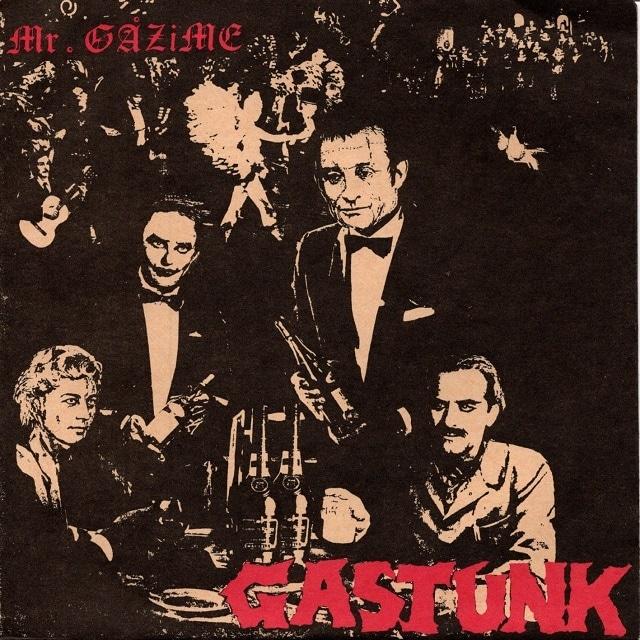 【7inch・国内盤】ガスタンク / Mr.GAZIME