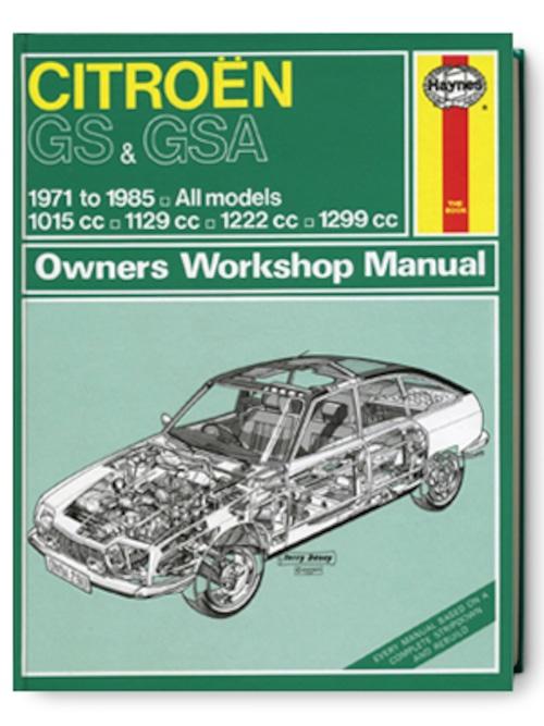 シトロエン・GS & GSA・1971-1985・オーナーズ・ワークショップ・マニュアル