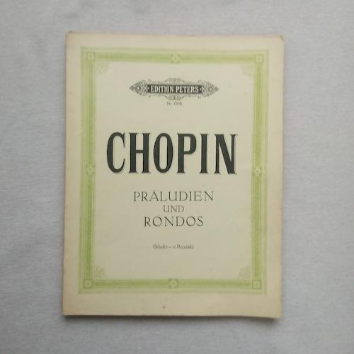 <輸入版楽譜> ショパン : 前奏曲、ロンド集/ピアノ・ソロ ペータース社刊 CHOPIN praludien und rondos<Scholtz , v.Pozniak>