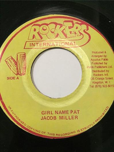 Jacob Miller(ジェイコブミラー) - Girl Name Pat 【7'】
