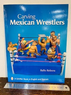 洋書 Carving  Mexican Wrestlers