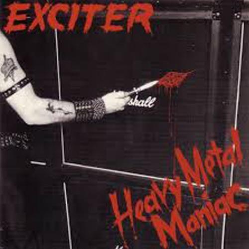 "EXCITER ""Heavy Metal Maniac"" (輸入盤)"