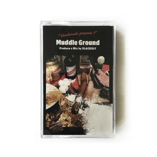【カセットテープ】Blackoly - Muddle Ground
